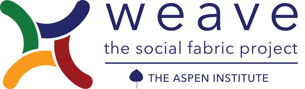 Weave: The Social Fabric Project / The Aspen Institute